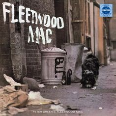 Fleetwood Mac Fleetwood Mac (1968) on LP Blue Horizon Records Vinyl Reissue In 1967 Peter Green, Mick Fleetwood and John McVie played in the legendary John Mayall & The Blues Breakers, and were given