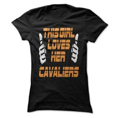 This Girl Loves Her Cavaliers. T-Shirts Hoodie Tees Shirts