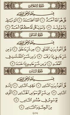 Noble Quran: Surah At-Tawheed, Surah Al-Falak and Surah An-Nas. Quran alone @ Muslim Villa Islamic Qoutes, Islamic Messages, Islamic Dua, Muslim Quotes, Arabic Quotes, Doa Islam, Allah Islam, Islam Quran, Learn Quran