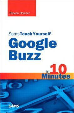 Sams - Teach Yourself Google Buzz in 10 Minutes | BlackPerl