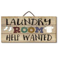 Laundry Room Help Wanted Wood Slatted Sign. Laundry Room Help Wanted Wood Slatted Sign - Country Marketplace. Description Laundry Room Help Wanted Wood Slatted Sign w x h x d Used Pallets, Recycled Pallets, Wooden Pallets, Wood Pallet Signs, Diy Wood Signs, Wall Signs, Outdoor Wood Signs, Homemade Wood Signs, Vintage Wood Signs