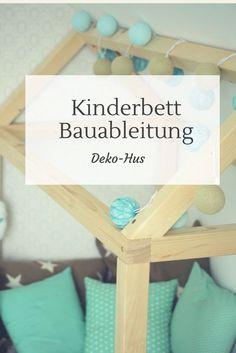 Bauanleitung Kinderbett selber bauen mit Option auf Rausfallschutz oder auch 90x200 Kuschelecke Leseecke Kuschelhaus