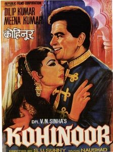 """Kohinoor"" is a 1960 Bollywood film produced by Dr V. N. Sinha and directed by S U Sunny."