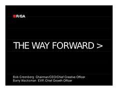 Mirren Conference: The Way Forward, Bob Greenberg (R/GA) by Mirren Business Development via slideshare