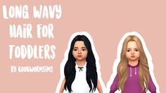 "bookwormsims: "" Long Wavy hair for toddlers • Converted from adults to toddlers • New mesh • Base game compitable D O W N L O A D """