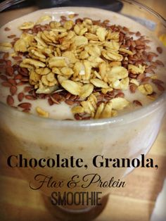 Chocolate, Granola, Flax & Protein Smoothie