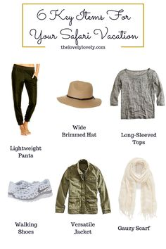 6 Key Things to Pack for Your Safari Vacation. Plus a bonus packing list on thelovelylovely.com