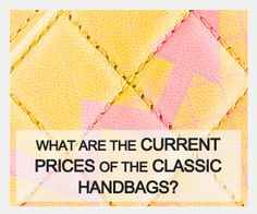 In this post you will find all Chanel Bag Prices, especially the iconic and the classics. And as you scroll down, you will get a clear understanding which Chanel Bag has been discontinued and which…