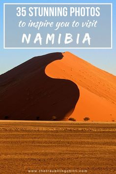 35 Stunning photos to inspire you to visit Namibia | Visit Namibia in 35 photos | 35 Photos to inspire you to travel to Namibia