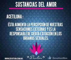 Sustancias del amor: Acetilona. http://devotion.com.mx/ #amor #sexo #acetilona #devotion