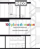 "'100 plans de maison'. French edition of 'The Room Planner: 100 practical plans for your home"" by Paula Robinson Rossouw  www.paularobinsonrossouw.com"