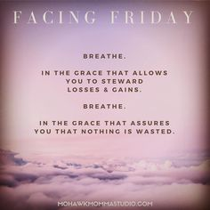 """Time to breathe in solidarity. Listen to the song """"Nothing is wasted"""" by @jasongraymusic. It sums it up unquestionably. #facingfriday #friday #grace #jasongraymusic #mohawkmommastudio #soulcare #canvalove"""