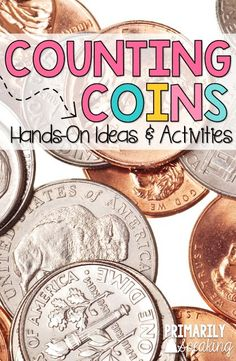 Lots of fun, hands-on activities to practice counting coins.  Valuable Words and Roll a Fortune look great!  Students will love the FREE Race to a Dollar/Race to a Hundred Dollars game boards.