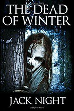 """The Dead Of Winter""  ***  Jack Night  (2012)"