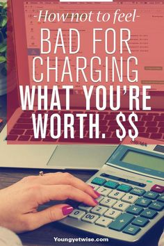 How not to feel bad for charging what you're worth! I know i'm not the only one that feels bad for not charging what you're worth. This post is a great motivational read for the next time someone doesn't want to pay your rates! Great tips youngyetwise.com/...