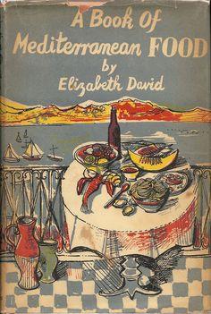 A book of Mediterranean Food - Elizabeth David