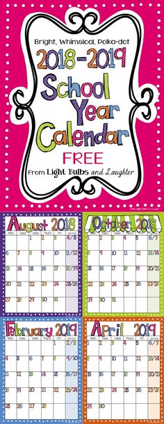 FREE School Year Calendar from Light Bulbs and Laughter. Updated for Bright colors and polka-dots make me happy. Beginning Of The School Year, New School Year, School Fun, First Day Of School, Back To School, School Days, School Stuff, Teacher Binder, Teacher Organization