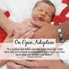 Open Adoption.  #adoption #adoptionquote #lifetimadoption
