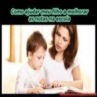 KDVC - Como ajudar meu filho a melhorar as notas na escola