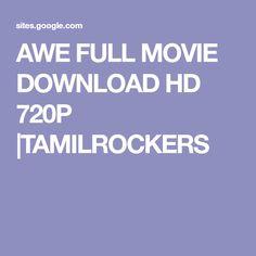 AWE FULL MOVIE DOWNLOAD HD 720P  TAMILROCKERS