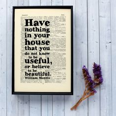 William Morris - William Morris Quote - Have nothing in your house - House Warming Gift - New Home Gift - Framed book page - Framed Quote