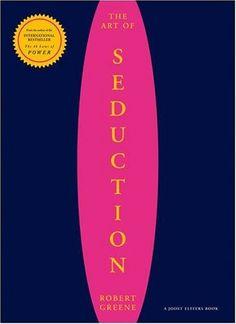 Bestseller Books Online Art of Seduction Robert Greene $26.85  - http://www.ebooknetworking.net/books_detail-1861977697.html