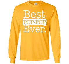 Best Pop pop Ever T shirt - Father's day gift Grandpa DAD