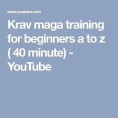 Krav maga training for beginners a to z ( 40 minute) - YouTube