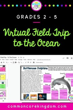 In this Virtual Field Trip, students learn about Earth's oceans, marine biology, kelp forests, trenches, ocean animals, and more! This virtual field trip contains embedded videos, images, reading passages, exercises, maps, and more.