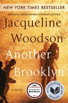 Another Brooklyn / Jacqueline Woodson. This title is not available in Middleboro right now, but it is owned by other SAILS libraries. Place your hold today!