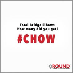 """It's Monday, and if you're a 9Rounder, you know that TODAY at 9Round there is a brand new C.H.O.W. !For those of you who DON'T know... """"C.H.O.W."""" stands for Challenge of the Week!Today's challenge is: Total Bridge Elbows.During this round try to do as MANY of these as possible. Make SURE you keep count so that you can let your trainer know! #9RoundCoMo #GetFit #GetHealthy #CHOW #ChallengeOfTheWeek #LetsGetFit #PushYourself"""