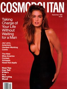 Cover of Cosmopolitan USA with Cindy Crawford, September 1989 Cindy Crawford Style, Cindy Crawford Photo, 1990 Style, Style Année 80, Style Men, Style Icons, Magazine Cosmopolitan, Instyle Magazine, Linda Evangelista