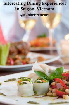 Interesting Dining Experiences in Saigon, Vietnam - Hon. Pauline Truong LLM JD/LLB (Hons) GDLP BSc