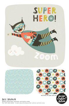 Zoom, zoom. Bee Brown's Super Hero Cat has arrived!