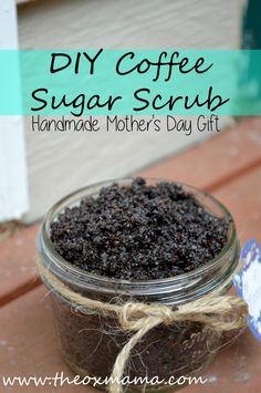 Mother's Day Coffee Sugar Scrub
