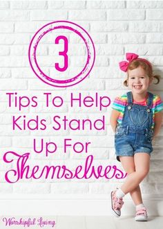 As parents, we need to teach our kids to stand up for themselves. Without being overly aggressive. We need them to balance this trait. Try these 3 tips!
