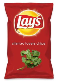 Wouldn't cilantro lovers chips be yummy as a chip? Lay's Do Us A Flavor is back, and the search is on for the yummiest flavor idea. Create a flavor, choose a chip and you could win $1 million! https://www.dousaflavor.com See Rules.