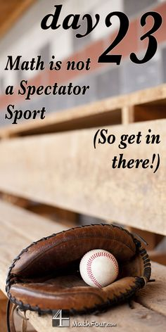 Math is not a spectator sport. You gotta get in there and get dirty! ~Bon