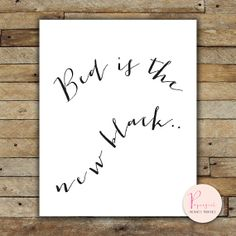 Printable Instantly Wisdom words Bed is the new by PapergirlPrints, $5.00