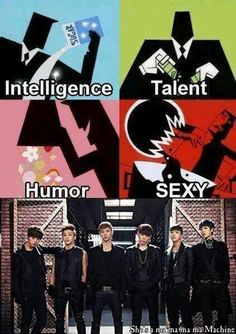 AND THESE INGREDIENTS WERE TO CREATE THE PERFECT KPOP BOYBAND. BEST ABSOLUTE PERFECT!!!!! KYAHH!!! AHHAHA! BABYZ LOVE U!!!