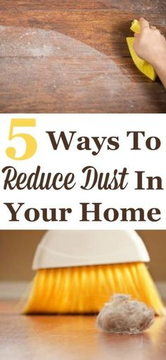 Dust is a common problem in every home, but is there any way to keep dust at bay? Here're 5 ways to reduce dust in your home.