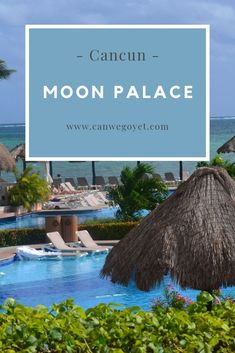 Travel Destinations Cancun - Want to learn more about Moon Palace in Cancun, Mexico? This is a great, family-. Cozumel, Cancun Mexico, Mexico Vacation, Mexico Travel, Puerto Vallarta, Cabo San Lucas, Tulum, Moon Palace Cancun, Visit Mexico