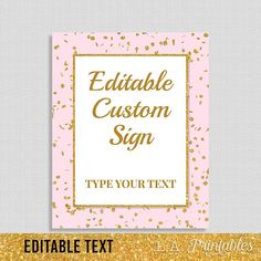 EDITABLE Sign, Pink & Gold Shower or Party Table Sign, Editable Text, Pink and Gold Glitter Confetti, 8x10 inch Template, INSTANT PRINTABLE