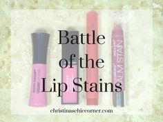 Christina's Chic Corner: Battle of the Lip Stains
