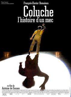 Coluche: l'histoire d'un mec (2008)
