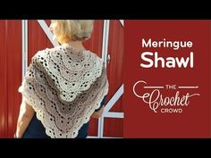 How To Crochet A Shawl:   Fluffy Meringue