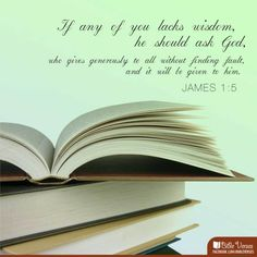 If any of you lacks #wisdom, he should ask #God, who gives generously to all without finding fault, and it will be given to him.  #James 1:5 #iBibleverses #Jesus #Christ #books    More at http://ibibleverses.christianpost.com/