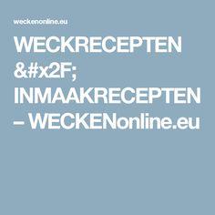 WECKRECEPTEN / INMAAKRECEPTEN – WECKENonline.eu