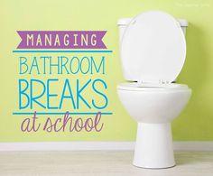 Managing Bathroom Breaks at School