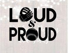 DIGITAL DOWNLOAD svg png loud and proud baseball mom cut file iron on vinyl HTV boy girl shirt print car decal silhouette cricut